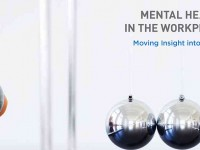 Mental Health in the Workplace: Moving Insight into Action