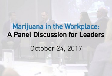 Marijuana in the Workplace – A Panel Discussion for Leaders