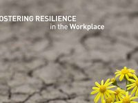 Fostering Resilience in the Workplace